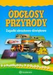 Odgłosy przyrody Teczka zagadki obrazkowo-dźwiękowe z płytą CD w sklepie internetowym Booknet.net.pl