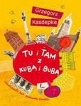Tu i tam z Kubą i Bubą w sklepie internetowym Booknet.net.pl