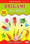 Origami dla dzieci Cuda z papieru w sklepie internetowym Booknet.net.pl