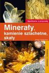 Minerały, kamienie szlachetne, skały w sklepie internetowym Booknet.net.pl