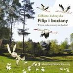 Filip i bociany. W tym roku wiosny nie będzie! w sklepie internetowym Booknet.net.pl