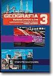 GEOGRAFIA CZĘŚĆ 3 WSPÓŁCZESNE PRZEMIANY NA ZIEMI PODRĘCZNIK DLA LICEUM OGÓLNOKSZTAŁCACEGO, PROFILOWA w sklepie internetowym Booknet.net.pl