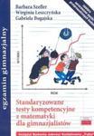 Standaryzowane testy kompetencyjne z matematyki dla gimnazjalistów w sklepie internetowym Booknet.net.pl