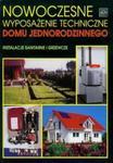 Nowoczesne wyposażenie techniczne domu jednorodzinnego. Instalacje sanitarne i grzewcze w sklepie internetowym Booknet.net.pl
