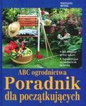 ABC ogrodnictwa. Poradnik dla początkujących w sklepie internetowym Booknet.net.pl