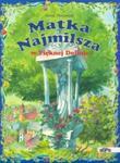Matka Najmilsza w Pięknej Dolinie w sklepie internetowym Booknet.net.pl