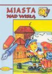 Miasta nad Wisłą w sklepie internetowym Booknet.net.pl