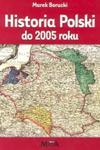 Historia Polski do 2005 roku w sklepie internetowym Booknet.net.pl