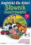 Angielski dla Dzieci Słownik ilustrowany dla dzieci w wieku 4-6 lat + CD w sklepie internetowym Booknet.net.pl