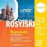 Rosyjski Rozmówki ze słowniczkiem + CD Powiedz to! w sklepie internetowym Booknet.net.pl