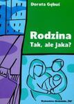 Rodzina Tak, ale jaka? w sklepie internetowym Booknet.net.pl