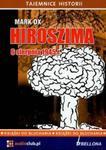 Hiroszima 6 sierpnia 1945 roku (Płyta CD) w sklepie internetowym Booknet.net.pl