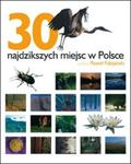 30 najdzikszych miejsc w Polsce w sklepie internetowym Booknet.net.pl