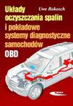 Układy oczyszczania spalin i pokładowe systemy diagnostyczne samochodów w sklepie internetowym Booknet.net.pl
