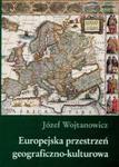 Europejska przestrzeń geograficzno kulturowa w sklepie internetowym Booknet.net.pl