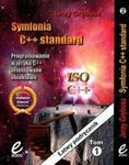 Symfonia C++ Standard. Tom 1 i 2 Łatwy podręcznik w sklepie internetowym Booknet.net.pl