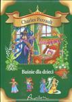 Baśnie dla dzieci - Perrault Charles w sklepie internetowym Booknet.net.pl