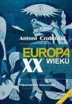 Europa XX wieku w sklepie internetowym Booknet.net.pl