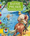 Baśnie polskie. Warszawska syrenka w sklepie internetowym Booknet.net.pl
