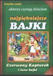 Czerwony Kapturek i inne bajki 1 CD w sklepie internetowym Booknet.net.pl