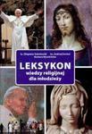 Leksykon wiedzy religijnej dla młodzieży w sklepie internetowym Booknet.net.pl
