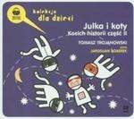 Julka i koty. Kocich historii część 2 (Płyta CD) w sklepie internetowym Booknet.net.pl