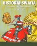 Historia świata Arcyciekawe fakty dotyczące historii naszego świata w sklepie internetowym Booknet.net.pl