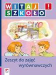 Witaj szkoło! Zeszyt do zajęć wyrównawczych w sklepie internetowym Booknet.net.pl