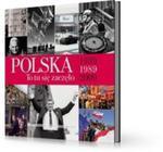 Polska to tu się zaczęło 1939-1989-2009 w sklepie internetowym Booknet.net.pl