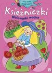 Malowanki wodne Księżniczki w sklepie internetowym Booknet.net.pl