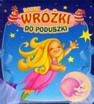Dobre wróżki do poduszki w sklepie internetowym Booknet.net.pl