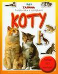 Nauka i zabawa Koty w sklepie internetowym Booknet.net.pl