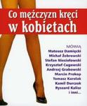 Co mężczyzn kręci w kobietach w sklepie internetowym Booknet.net.pl