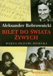 Bilet do świata żywych w sklepie internetowym Booknet.net.pl