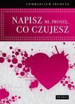 Napisz mi proszę co czujesz w sklepie internetowym Booknet.net.pl