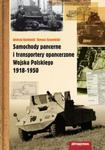 Samochody pancerne i transportery opancerzone Wojska Polskiego 1918-1950 w sklepie internetowym Booknet.net.pl