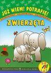 Już wiem Potrafię Zwierzęta Kolorowanka 3-6 lat w sklepie internetowym Booknet.net.pl