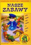 Akademia Zielonej Sówki Nasze zabawy 3-6 lat w sklepie internetowym Booknet.net.pl