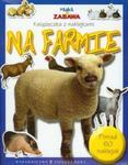 Nauka i zabawa Na farmie w sklepie internetowym Booknet.net.pl