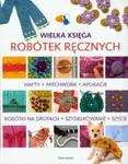 Wielka księga robótek ręcznych w sklepie internetowym Booknet.net.pl
