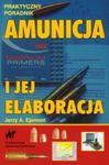 Amunicja i jej elaboracja w sklepie internetowym Booknet.net.pl