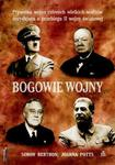 Bogowie wojny. Prywatna wojna czterech wielkich wodzów decydująca o przebiegu II wojny światowej w sklepie internetowym Booknet.net.pl