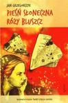 Pieśń słoneczna Róży Bluszcz w sklepie internetowym Booknet.net.pl