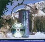 Szara wilczyca (Płyta CD) w sklepie internetowym Booknet.net.pl