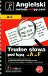 Język angielski Trudne słowa pod lupą A-F w sklepie internetowym Booknet.net.pl