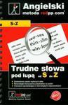 Język angielski Trudne słowa pod lupą S-Z w sklepie internetowym Booknet.net.pl