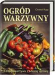Ogród warzywny Zdrowe warzywa z własnej uprawy w sklepie internetowym Booknet.net.pl