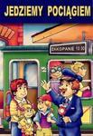 Jedziemy pociągiem w sklepie internetowym Booknet.net.pl