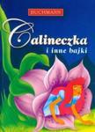 Calineczka i inne bajki w sklepie internetowym Booknet.net.pl