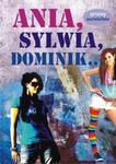 Ania, Sylwia, Dominik w sklepie internetowym Booknet.net.pl